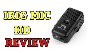 Irig mic cast HD Raw Review