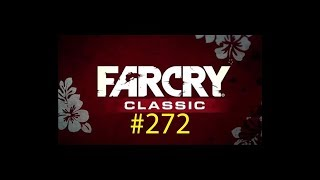 road to the Far Cry Classic platinum trophy (plat #272)