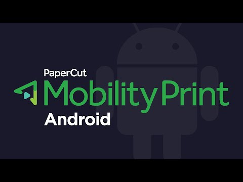 Mobility Print: Set Up Printing for Android