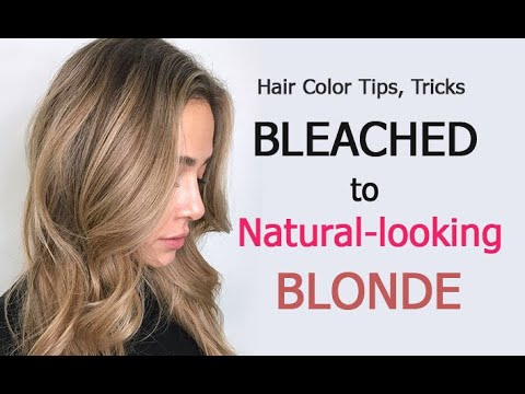 Hair Color Tutorial Tips Tricks Bleached Out To Natural Looking Blonde Youtube