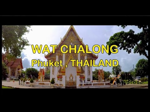 Wat Chalong - Phuket , Thailand