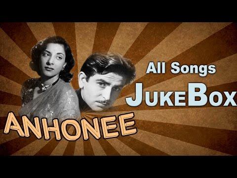 Anhonee   All Songs   The Iconik Raj Kapoor's Great Hit   Jukebox