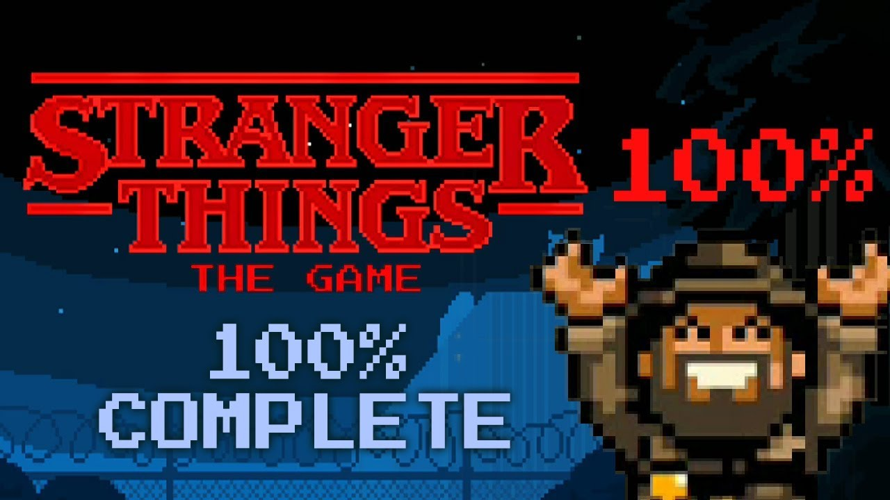 Stranger Things The Game 100 Complete Quick Guide Youtube - Gardena Slangenwagen 100 Compleet