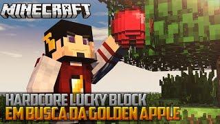 Minecraft: EM BUSCA DA GOLDEN APPLE - HARDCORE LUCKY BLOCK ‹ 03 / AMENIC ›
