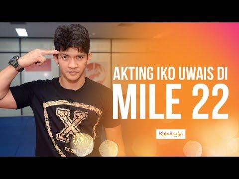 MILE 22, Film Action Terbaru Iko Uwais & Mark Wahlberg