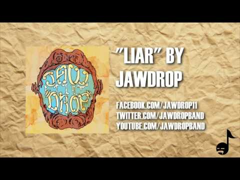 JAWDROP - Liar (Lyric Video)