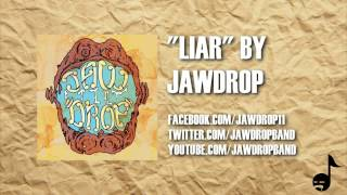 JAWDROP - Liar (Lyric Video)