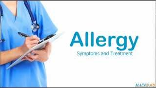 Allergy ¦ Treatment and Symptoms