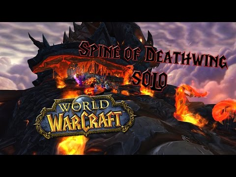 Wow - How to Solo Spine of Deathwing - Easy Solo Guide!
