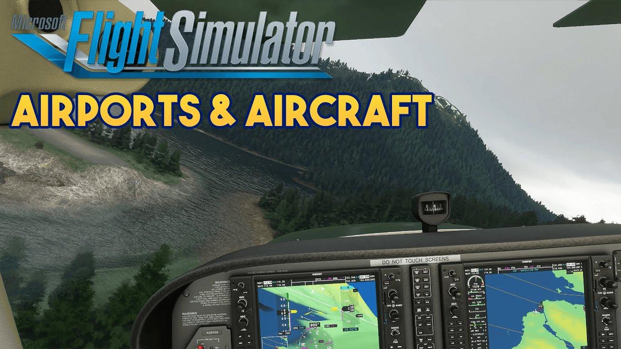 Microsoft Flight Simulator 2020 - AIRPORTS & AIRCRAFT