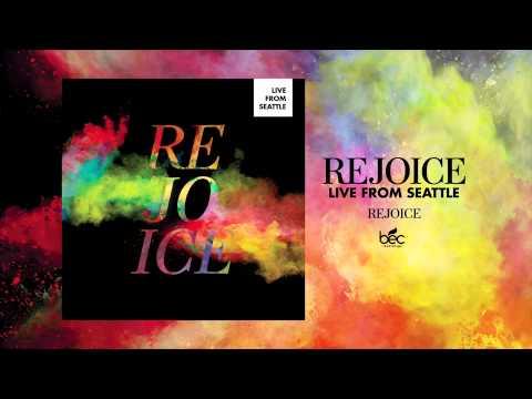 Dustin Kensrue - Rejoice: Live From Seattle - Rejoice