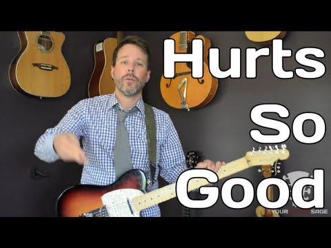 How To Play Hurts So Good by John Cougar Mellencamp - Guitar Lesson