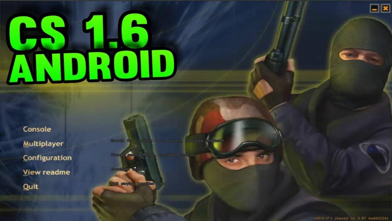 Descargar Counter Strike 1.6 para Android / APK + OBB - YouTube