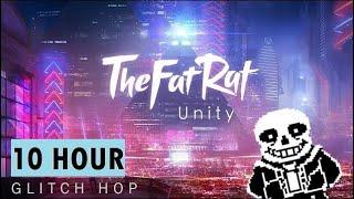 10Hour Thefatrat Unity vs Megalovania by LiterallyNoOne.mp3