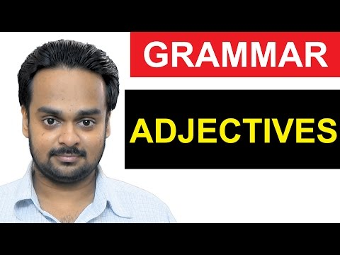ADJECTIVES - Basic English Grammar - Parts of Speech Lesson 4 - What is an Adjective? - Grammar
