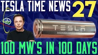 Tesla Time News 27 - 100 MW