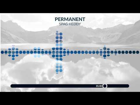 Spag Heddy - Permanent [No Dubstep / No Refrain] (Reupload 2017 + Download!)