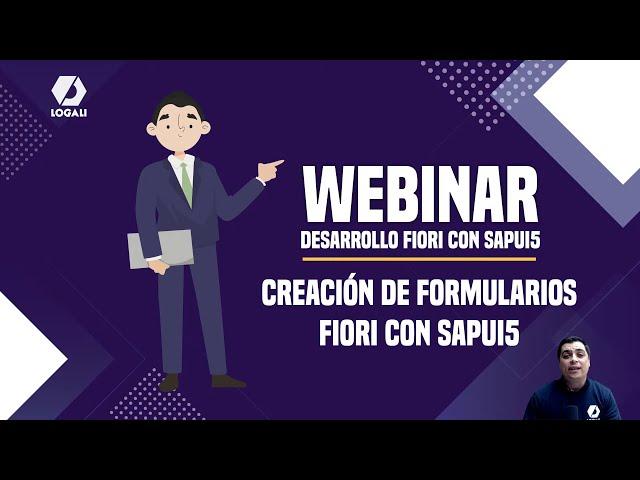 Webinar SAP FIORI - Creación de formularios Fiori con SAPUI5