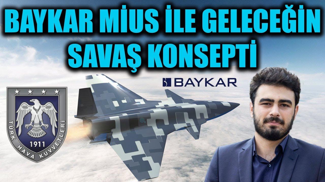 BAYKAR MİUS İLE GELECEĞİN SAVAŞ KONSEPTİ !!