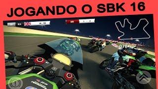 Incrível!  Testando SBK 16  O Melhor Jogo De Corrida de Moto Para Android