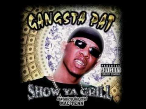 Gangsta Pat - Balls and my Word