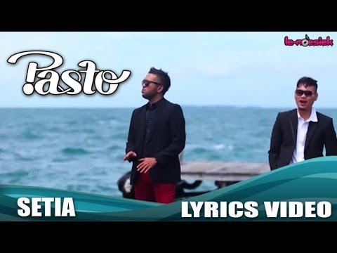 Pasto - Setia (Official Lyric Video)