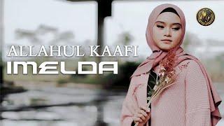 Imelda - Allahul Kaafi