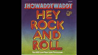 Watch Showaddywaddy Hey Rock And Roll video