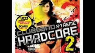 Clubland Xtreme Hardcore 2 Scooter Nessaja