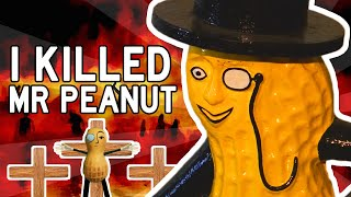 Mr. Peanut Deserved to Die