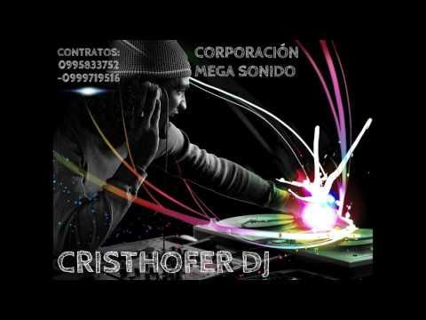 Chicha mix 2016 - 2017 Cristhofer Dj