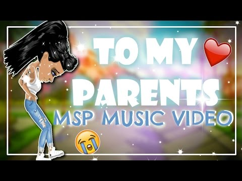 To My Parents // Msp Music Video