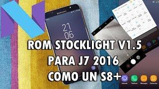ROM NOUGAT 7.0 PARA SAMSUNG J7 2017  STOCKDeodexLight V1.5 (DCMUSIC3)