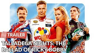 Talladega Nights: The Ballad Of Ricky Bobby 2006 Trailer HD | Will Ferrell
