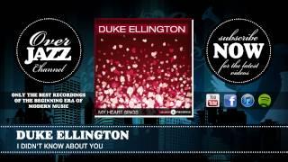 Duke Ellington - I Didn't Know About You (1944)