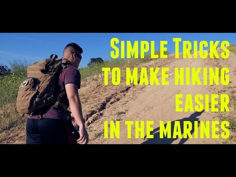Simple Tricks to Make Hiking Easier in the Marine Corps|Body Vlogs