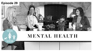29 MENTAL HEALTH from Mum Show TV