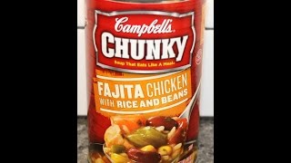 Campbell's Chunky Soup: Fajita Chicken With Rice & Beans Review