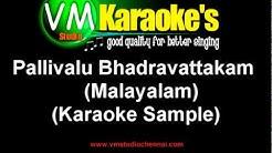 Pallivalu Bhadravattakam (Karaoke Malayalam Song)