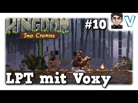 Kingdom Two Crowns - Lets Play Togehter mit Voxymoron #10