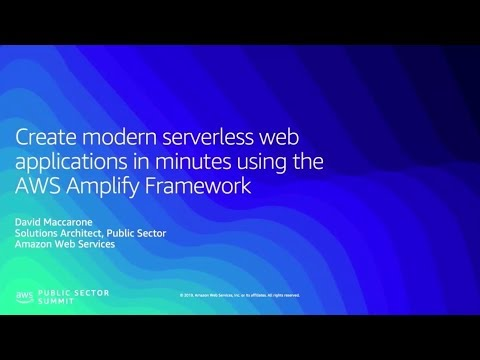 Create Modern Serverless Web Applications in Minutes using the AWS Amplify Framework