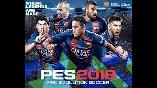 How to download PES 2018 through torrent 100% working proof|Game Play