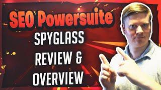 SEO Powersuite - SEO Spyglass Review & Overview