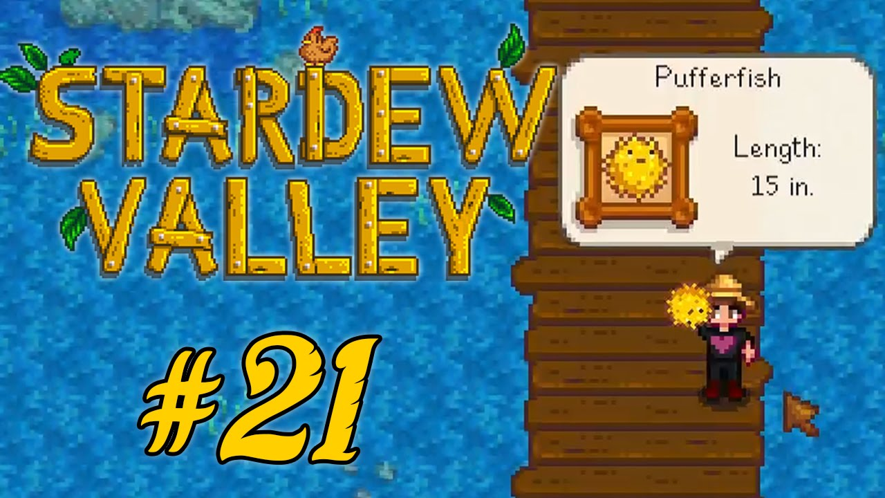 Stardew Valley Part 21 Pufferfish Youtube If you choose to side with joja corporation, you can still develop your farm without ever going fishing. youtube