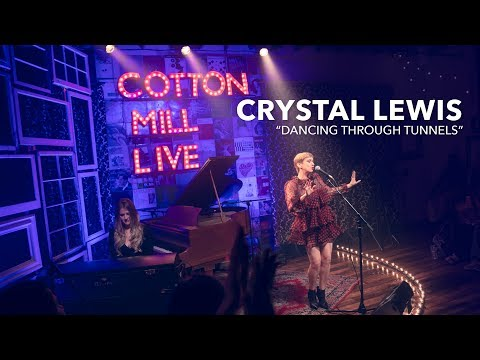 "crystal-lewis-–-""dancing-through-tunnels""-–-cotton-mill-live"