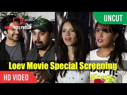 UNCUT - Loev Movie Special Screening | Ali Fazal, Rannvijay Singh, Kalki Koechlin, Richa Chadda...