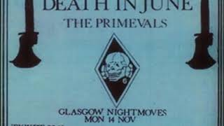 Death In June-Till The Living Flesh Is Burned (Live 11-14-1983)