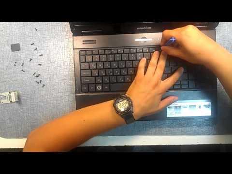 Как разобрать ноутбук emachines e725