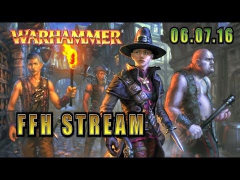 FFH Stream: Warhammer RPG и коллектив FFH!
