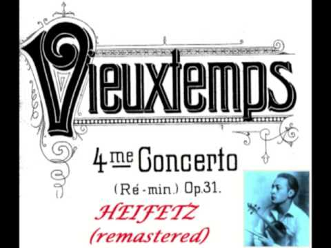 HEIFETZ PLAYS VIEUTXTEMPS-VIOLIN CONCERTO #4 COMPLETE-REMASTERED